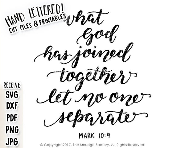 What God Has Joined Together SVG & Printable