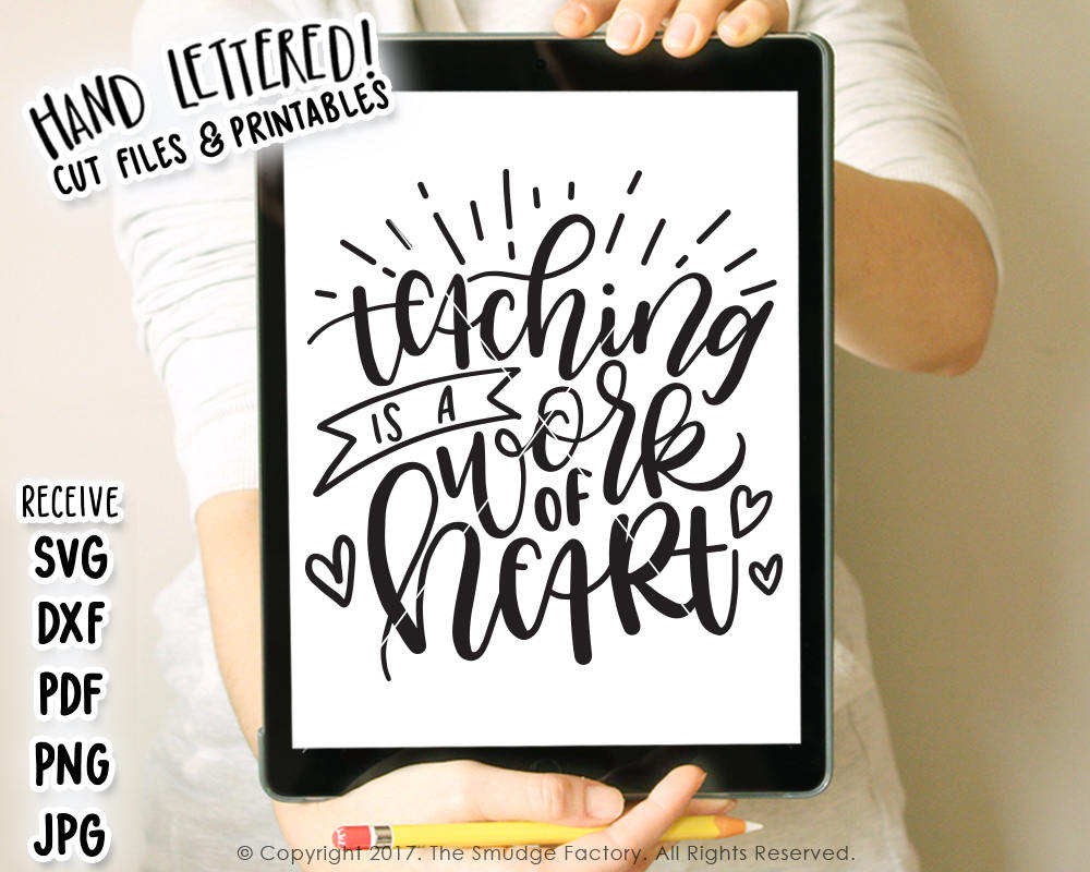 Teaching Is A Work Of Heart SVG & Printable