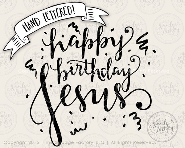 Happy Birthday Jesus SVG & Printable