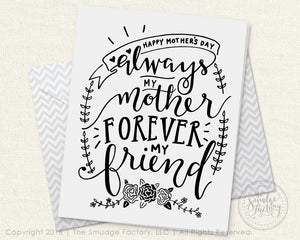 Always My Mother, Forever My Friend Printable Card
