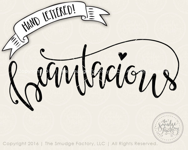 Beautacious SVG & Printable