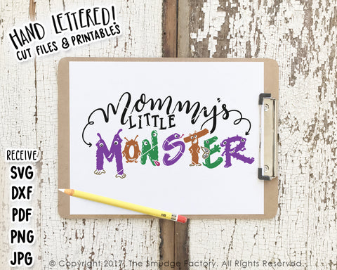 Mommy's Little Monster SVG & Printable
