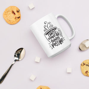 Coffee Makes All Things Possible Mug