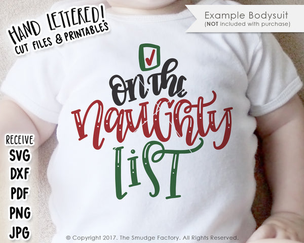 On The Naughty List SVG & Printable