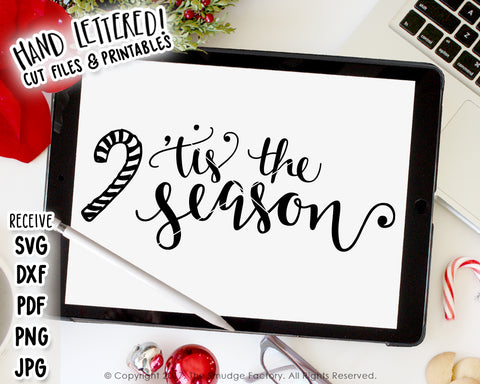 Tis The Season SVG & Printable
