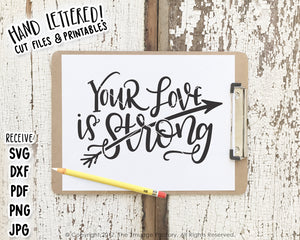 Your Love Is Strong SVG & Printable