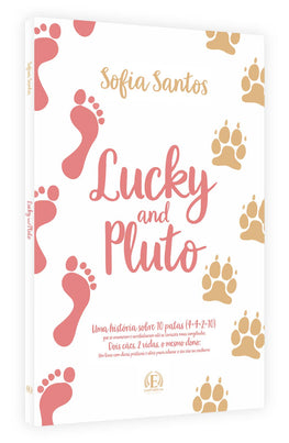 Lucky and Pluto