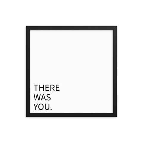 There was you.- Wall Art