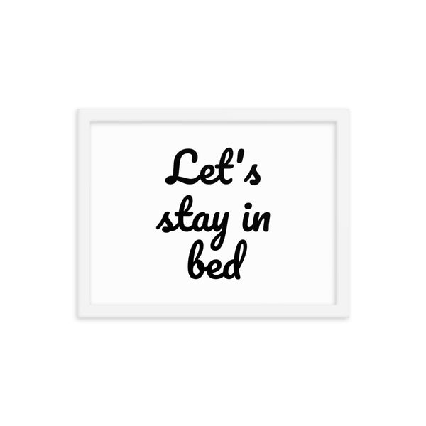 Let's stay in bed- Wall Art