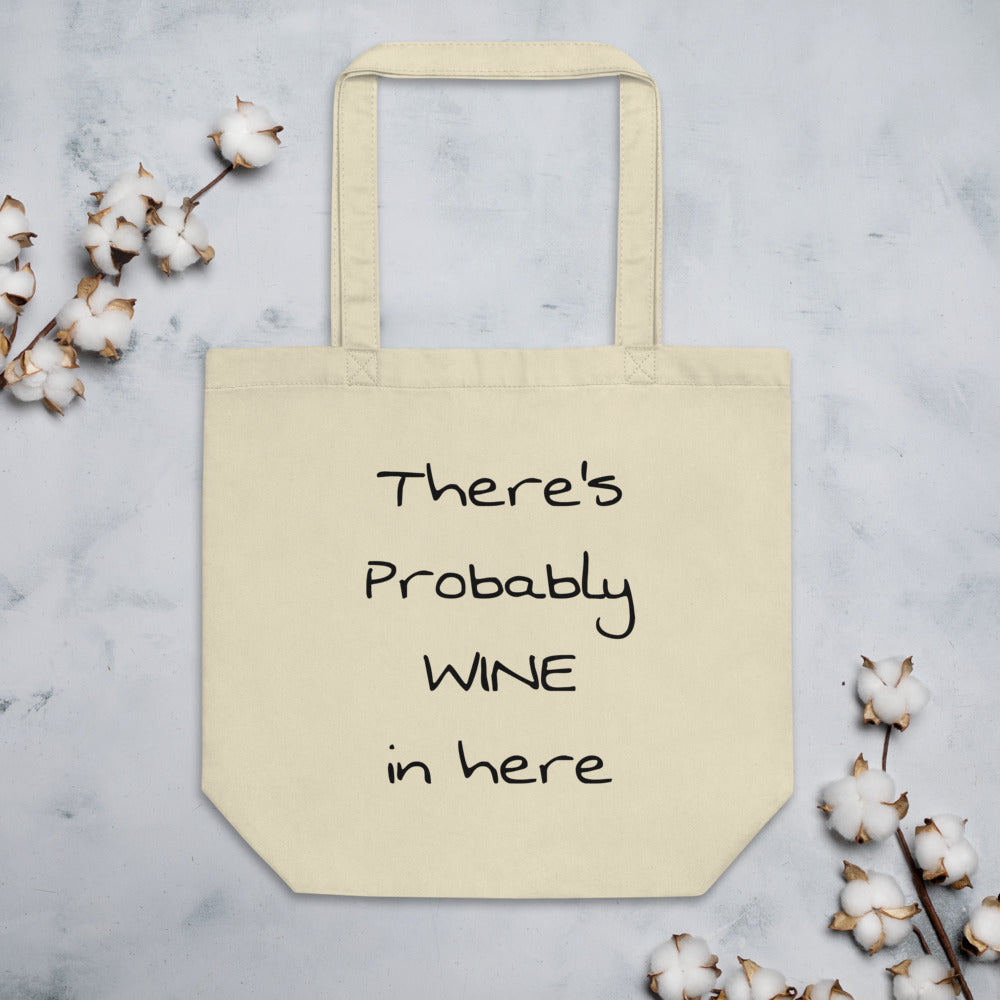There's Probably Wine In Here-Tote Bag in Oatmeal