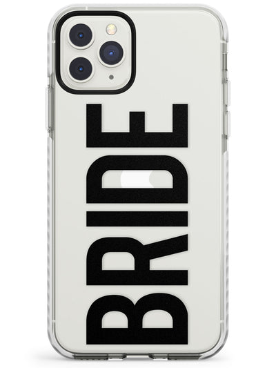Bride Text - Transparent Wedding Design Impact Phone Case for iPhone 11 Pro Max
