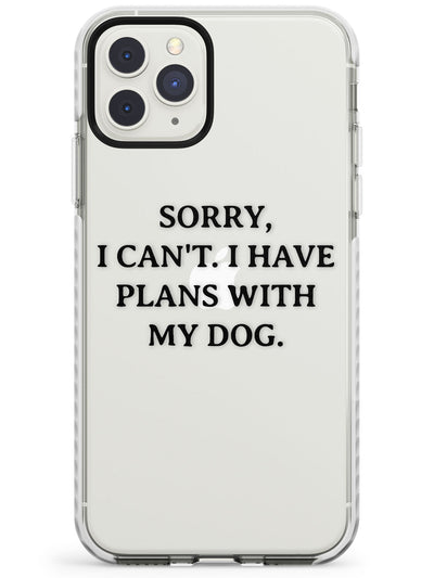 Plans with Dog Impact Phone Case for iPhone 11 Pro Max