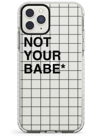 Grid Pattern Not Your Babe Impact Phone Case for iPhone 11 Pro Max