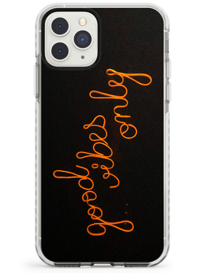 """Good Vibes Only"" Orange Neon Sign Impact Phone Case for iPhone 11 Pro Max"