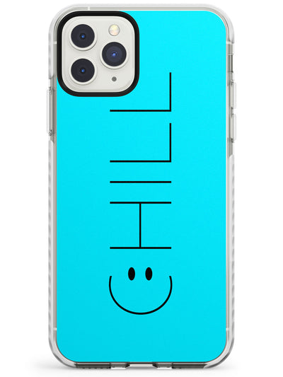 CHILL Smiley Face Impact Phone Case for iPhone 11 Pro Max