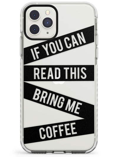 Black Stripes Bring Me Coffee Impact Phone Case for iPhone 11 Pro Max
