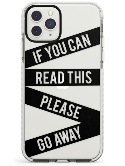 Black Stripes Go Away Impact Phone Case for iPhone 11 Pro Max