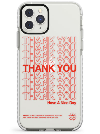 Classic Thank You Bag Design: Solid White + Red Impact Phone Case for iPhone 11 Pro Max