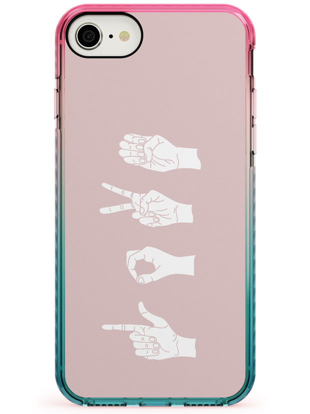 LOVE Sing Language Pink Fade Impact Phone Case for iPhone SE 8 7 Plus