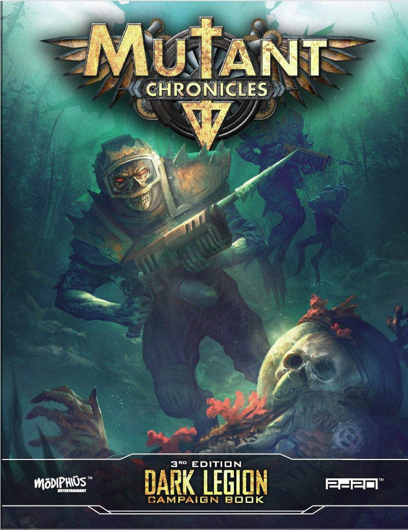 Mutant Chronicles: Dark Legion Campaign