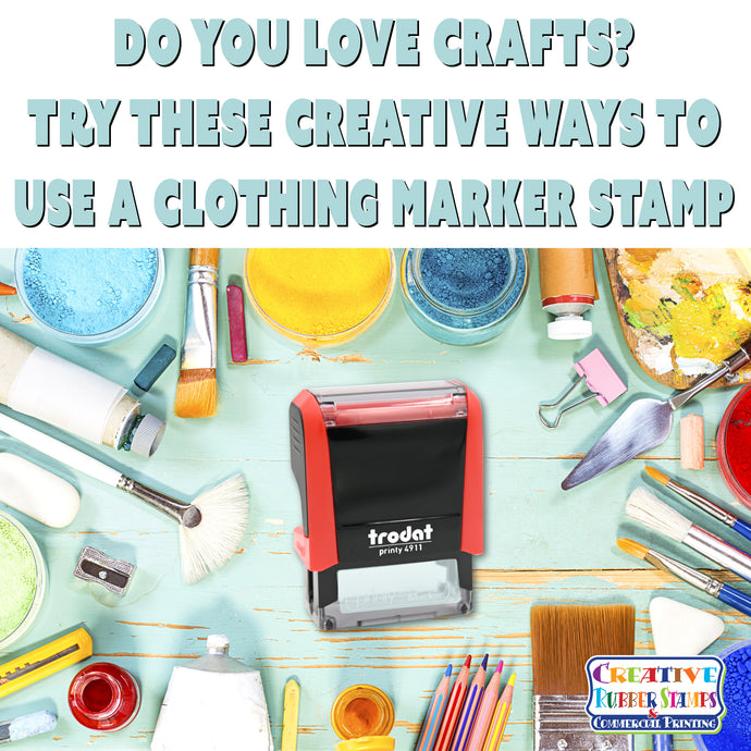 Do You Love Crafts? Try These Creative Ways to Use a Clothing Marker Stamp