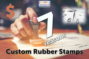 7 Reasons to Use Custom Rubber Stamps for Small Businesses