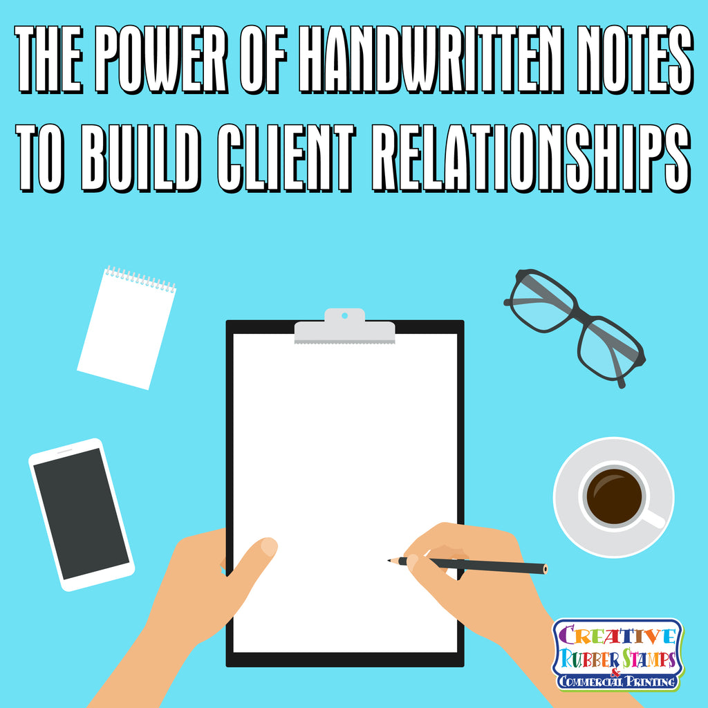 The Power of Handwritten Notes to Build Client Relationships
