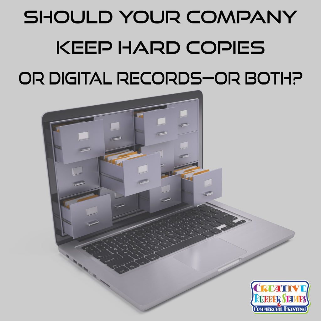 Should Your Company Keep Hard Copies or Digital Records—or Both?