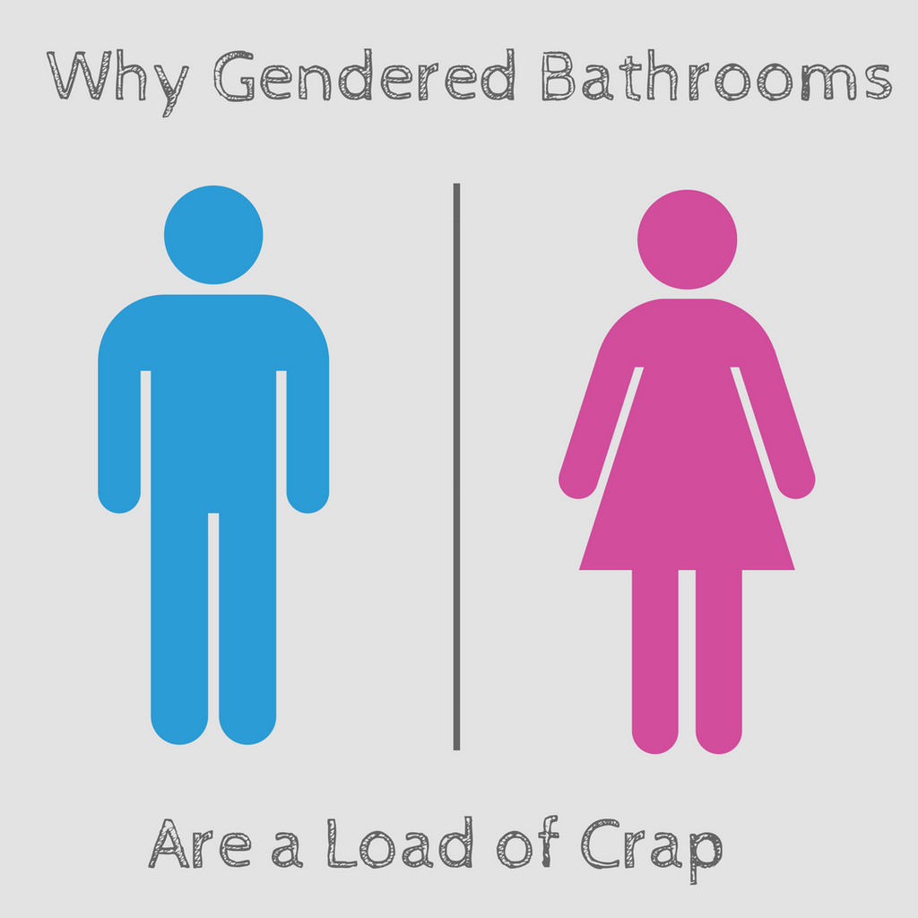 Why Gendered Toilets Are a Load of Crap