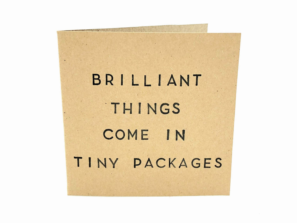 brilliant things come in tiny packages on brown craft card