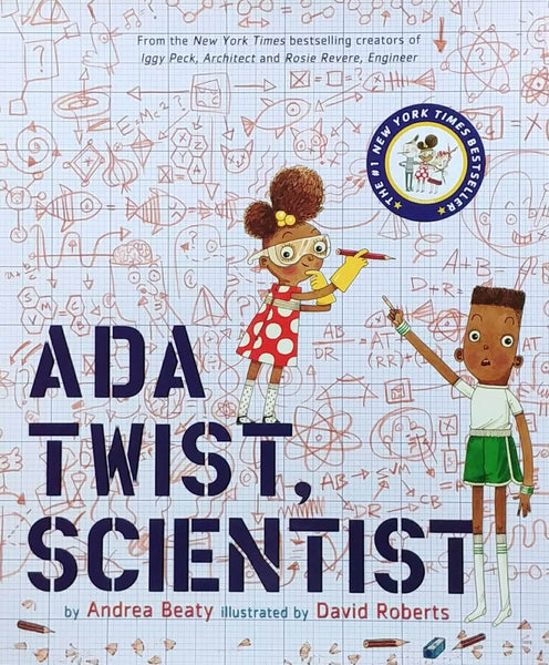 Front cover of Ada Twist, Scientist by Andrea Beaty