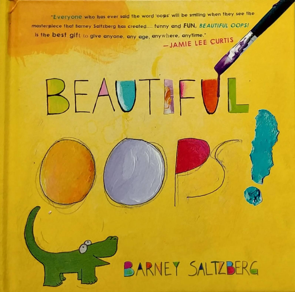 front cover of Beautiful Oops by Barney Saltzberg