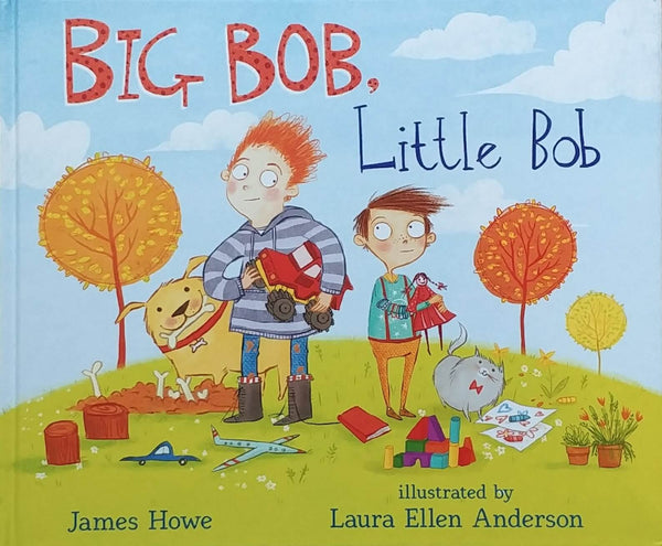 front cover of Big Bob, Little Bob by James Howe