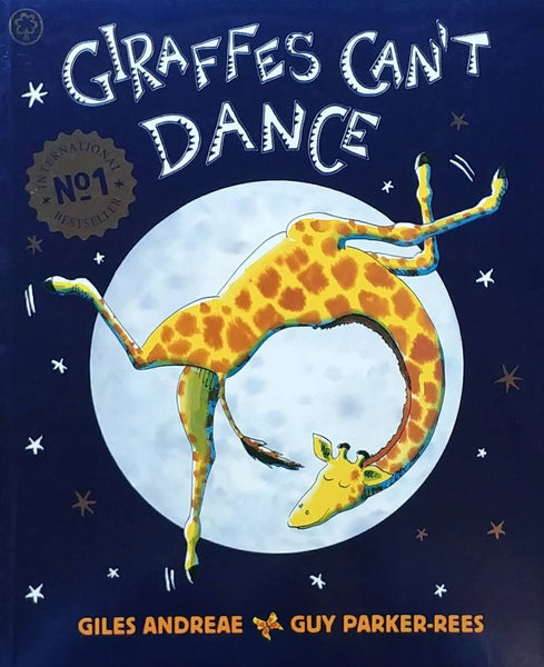 front cover of Giraffes Can't Dance by Giles Andreae