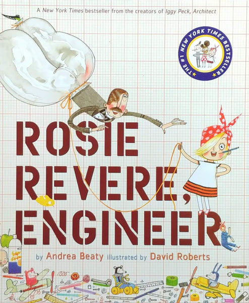 front cover of Rosie Revere, Engineer Book by Andrea Beaty