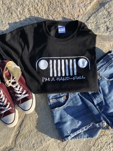 Im a Hand-Full Womens   Jeep Grill   T-Shirt   Jeep clothing