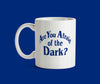 TAZA ARE YOU AFRAID OF THE DARK