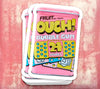 STICKER OUCH BUBBLE GUM