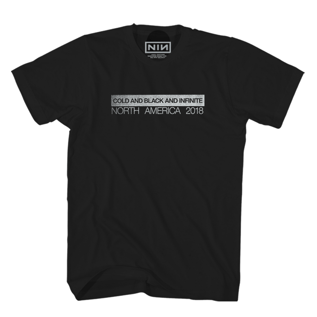 COLD AND BLACK AND INFINITE TOUR TEE - NINE INCH NAILS