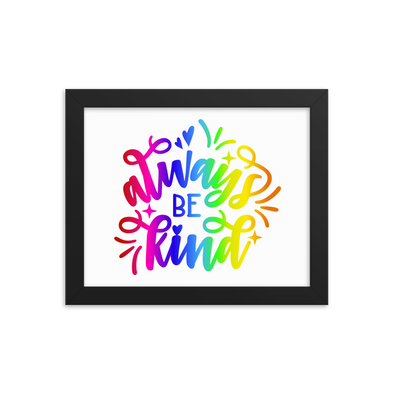 Always Be Kind Print
