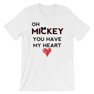 Oh Mickey You Have My Heart