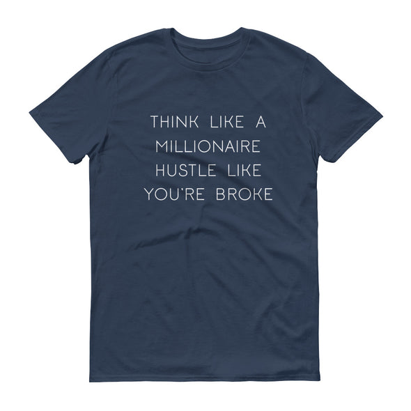 Think Like A Millionaire Hustle Like You're Broke