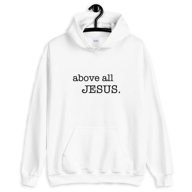 above all, Jesus