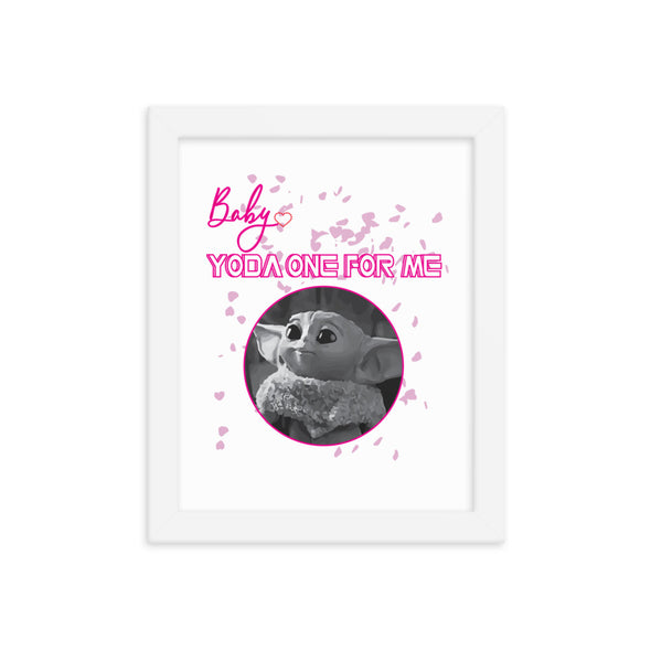 Baby Yoda One For Me Print