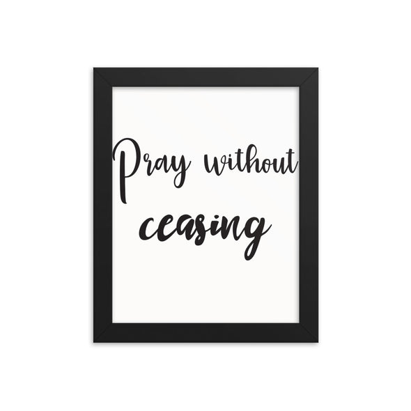Pray Without Ceasing Print