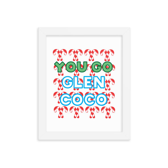 You Go Glen Coco Print