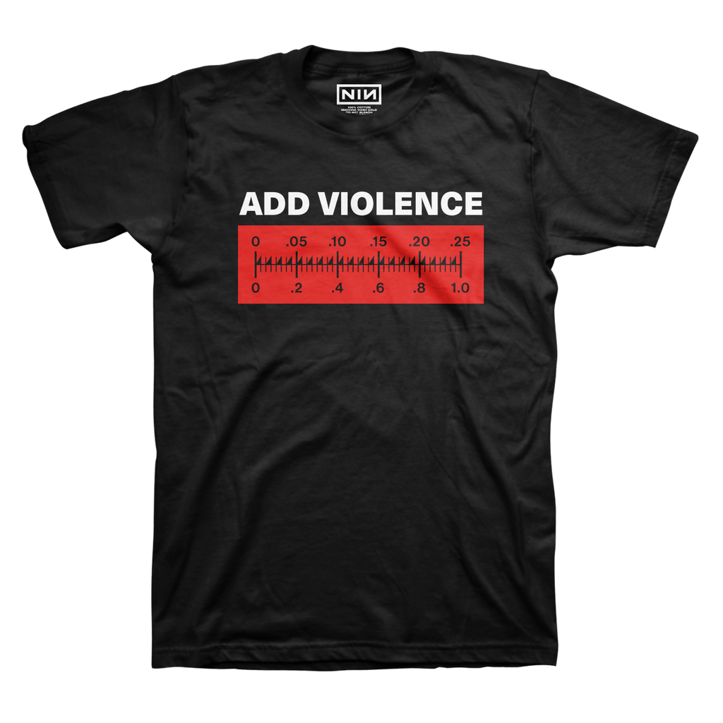 ADD VIOLENCE METER TEE - Nine Inch Nails UK