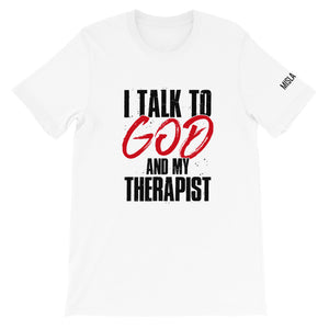 God and My Therapist Short-Sleeve Unisex T-Shirt