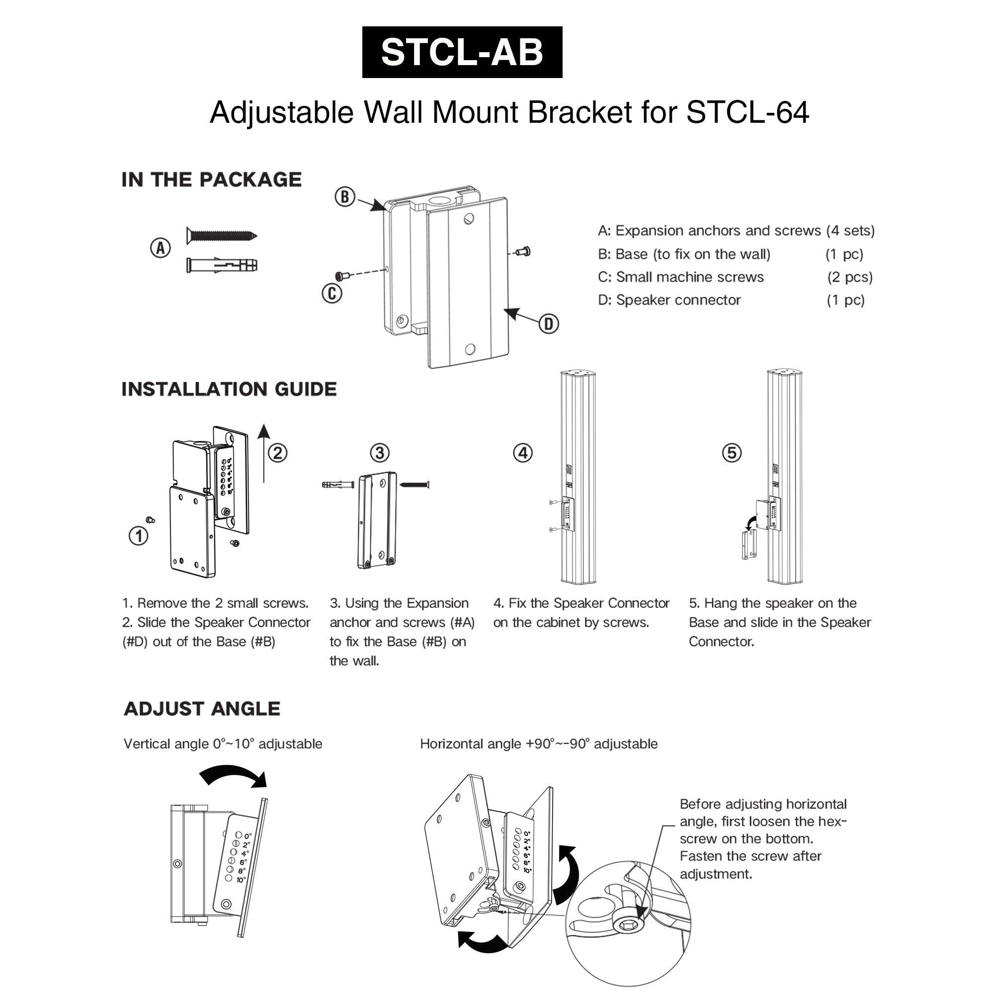 Sound Town STCL-AB Speaker Wall Mount Bracket with Angle Adjustment for STCL-64 Column Speaker - Accessories in the Package and Installation Guide, How to install and adjust the angle, Adjustment instructions and directions