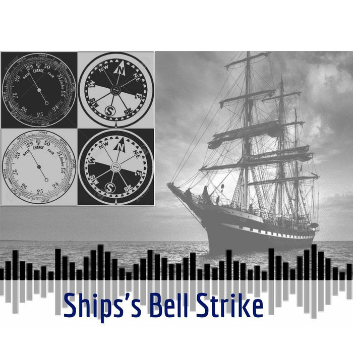Hear Ship's Bell Strike
